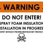 Considerations for Spray Foam